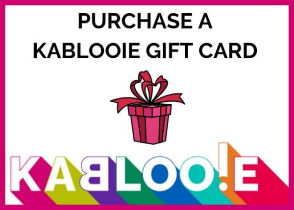 purchase a kablooie gift card and make their day!