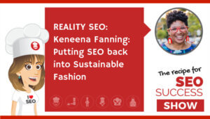recipe for SEO podcast Keneena Fanning